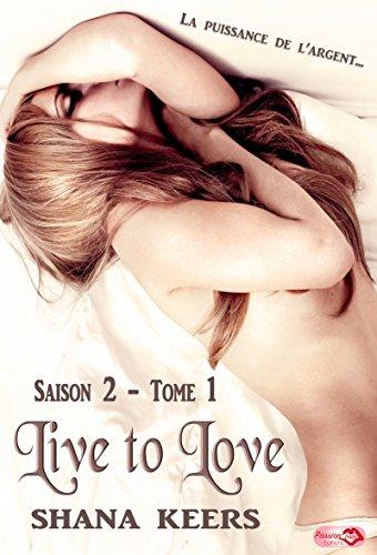 Live to love - Saison 2 tome 1