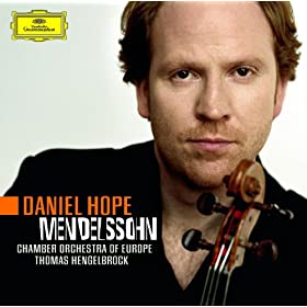 Mendelssohn: Violin Concerto op. 64; Octet for Strings op. 20