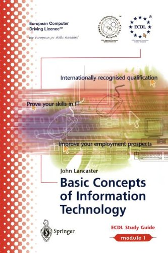 European Computer Driving Licence: ECDL Module 1: Basic Concepts of Information Technology: ECDL  -  the European PC standard: Basic Concepts of Information Technology Module 1
