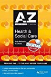 A-Z Health and Social Care Handbook (Complete A-Z)