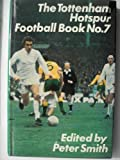 The Tottenham Hotspur Football Book No 7