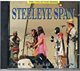 Steeleye Span: The Collection by Steeleye Span