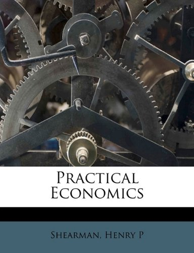 Practical economics