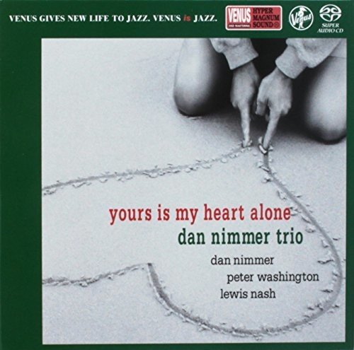 SACD : Dan Nimmer - Yours Is My Heart Alone (Japan - Import)
