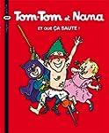 Tom-Tom et Nana - Tome 12- Et que �a...