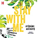 Stay with Me | Ayobami Adebayo