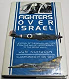 img - for Fighters over Israel book / textbook / text book