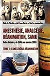 Anesth�sie, Analg�sie, R�animation et...