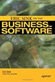 Eric Sink on the Business of Software (1590596234) by Sink, Eric