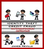 img - for Identity Theft Credit Fraud: How to Protect Your Name and Your Credit book / textbook / text book