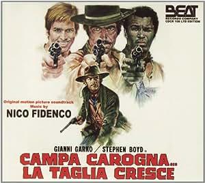 Nico Fidenco - Campa Carogna La Taglia Cresce - Amazon.com Music