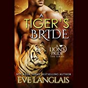 A Tiger's Bride: A Lion's Pride, Book 4 | Eve Langlais