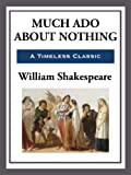 Much Ado About Nothing: Modern Text (Unabridged Start Publishing LLC)
