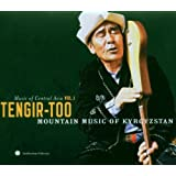 Music of Central Asia Vol. 1: Tengir-Too Mountain Music of Kyrgyzstan