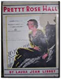 img - for Pretty Rose Hall (Hart Series, No. 39) book / textbook / text book
