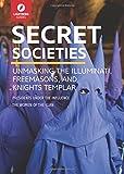 Secret Societies: Unmasking the Illuminati, Freemasons & Knights Templar (Lightning Guides)