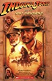 Indiana Jones and the Last Crusade (0545042569) by Windham, Ryder