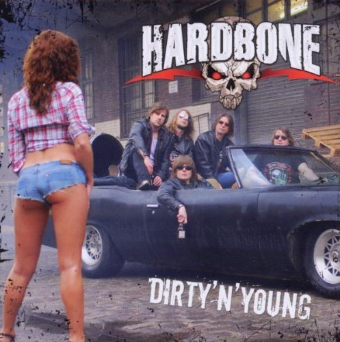 Dirty N'Young By Hardbone (2010-11-15)