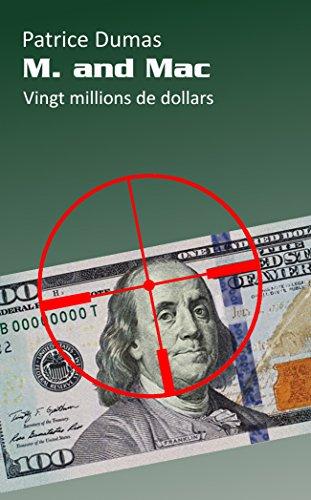 vingt-millions-de-dollars-m-and-mac-t-5