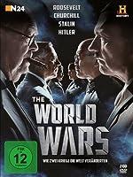 The World Wars - Wie zwei Kriege die Welt ver�nderten