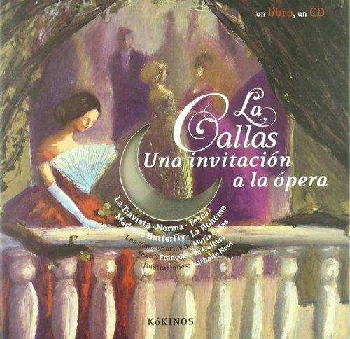 La Callas, una invitación a la ópera - Françoise de Guibert  - Libro+CD