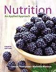 Nutrition: An Applied Approach (4th E...