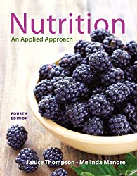 Nutrition: An Applied Approach by Thompson Janice Manore