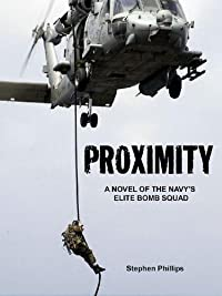 (FREE on 7/6) Proximity: A Novel Of The Navy's Elite Bomb Squad by Stephen Phillips - http://eBooksHabit.com