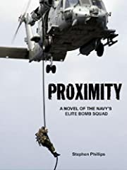 Proximity: A Novel of the Navy's Elite Bomb Squad