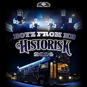 Boyz From NB-Historisk 2014