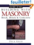 Building With Masonry: Brick, Block,...