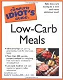 img - for The Complete Idiot's Guide to Low-Carb Meals book / textbook / text book