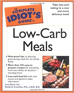 The Complete Idiot S Guide To Low Carb Meals Lucy Beale border=