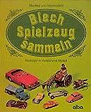 img - for Blechspielzeug sammeln book / textbook / text book