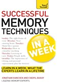 Successful Memory Techniques In A Week: How to Improve Memory In Seven Simple Steps (TYW) (English Edition)