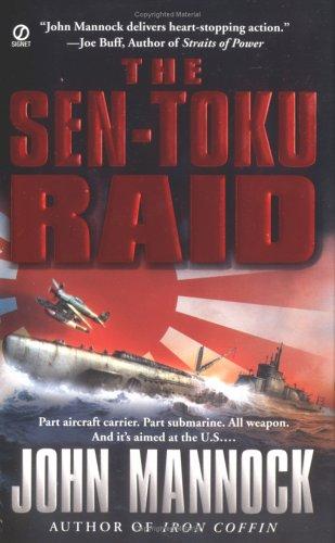 The Sen-Toku Raid, John Mannock
