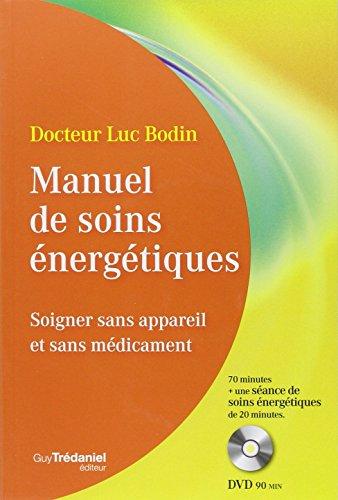 manuel-de-soins-energetiques-soigner-sans-appareil-et-sans-medicament-1dvd