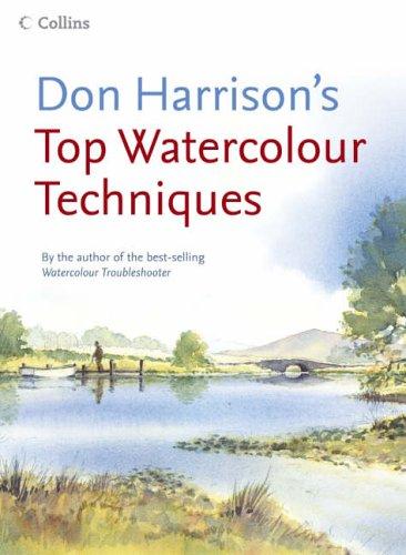 Don Harrison's Top Watercolour Techniques PDF