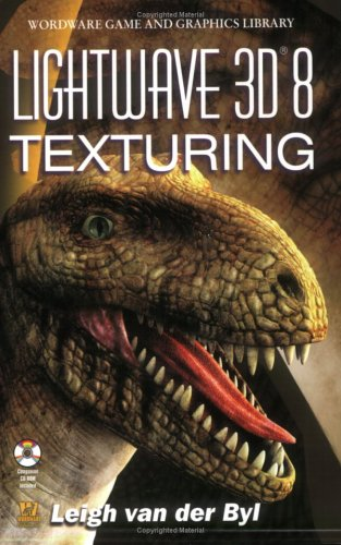 LightWave 3D 8 Texturing (Wordware Game and Graphics Library) (Lightwave 3d Software compare prices)