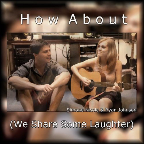 How About (We Share Some Laughter) (Feat. Ryan Johnson) - Single front-1027595