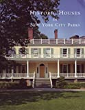 img - for Historic Houses in New York City Parks book / textbook / text book