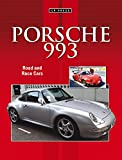 img - for Porsche 993: Road and Race Cars book / textbook / text book