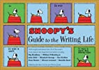 Snoopy's Guide to the Writing Life by…