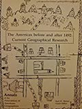 img - for The Americas Before and After 1492: Current Geographical Research (Annals of the Association of American Geographers, Vol 82, No 3) book / textbook / text book