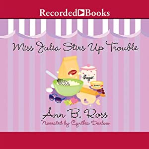 Miss Julia Stirs Up Trouble Audiobook