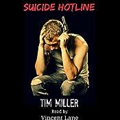 Suicide Hotline | Tim Miller