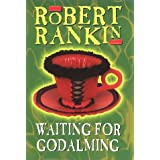 Waiting for Godalmingby Robert Rankin