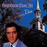 echange, troc Elvis Presley - How Great Thou Art