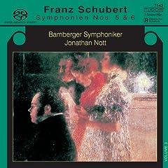 Schubert: Symphonies Nos. 5 & 6 [Hybrid SACD]