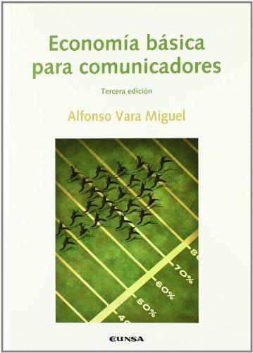 Economía básica para comunicadores (Comunicación)